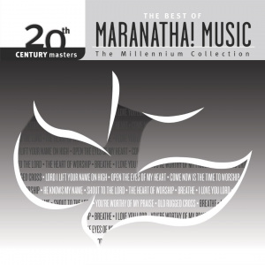 20th Century Masters Best of Maranatha CD