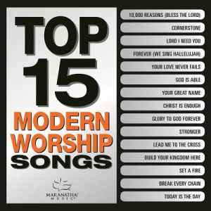 Top 15 Modern Worship Songs