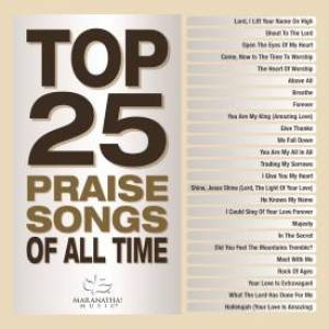 Top 25 Praise Songs of All Time 2CD