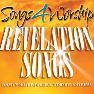 Songs 4 Worship: Revelation Songs
