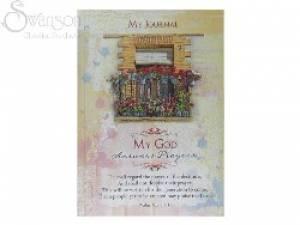 Journal: My God Answers Prayers