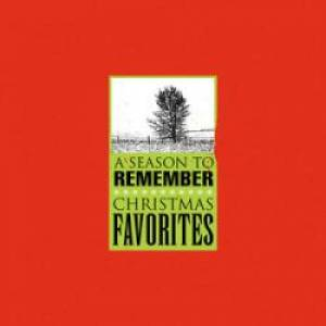 A Season To Remember: Christmas Favourites CD