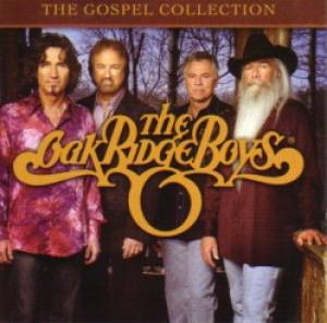 The Oak Ridge Boys: The Gospel Collection