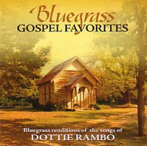 Bluegrass Gospel Favourites - Songs Of Dottie Rambo CD