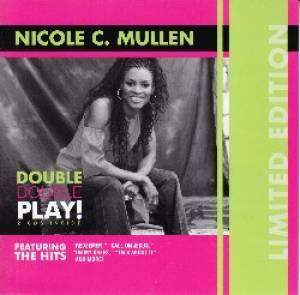Nicole C. Mullen Double play CD