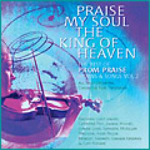 Praise My Soul The King Of Heaven Cd