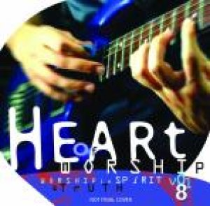 Heart Of Worship Vol.8