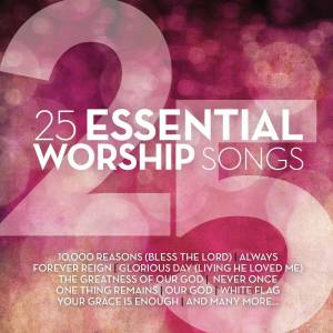 25 Essential Worship Songs Double CD