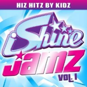 iShine Jamz Volume 1 CD