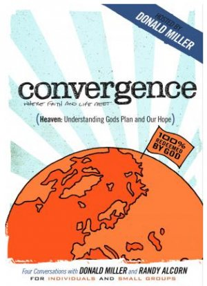 Convergence: Heaven - Understanding Gods Plan and Our Hope