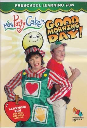 Good Morning Miss Patty Cake DVD