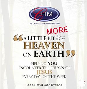 A Bit of Heaven on Earth