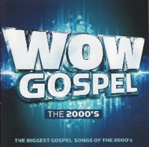 WOW Gospel: The 2000's CD