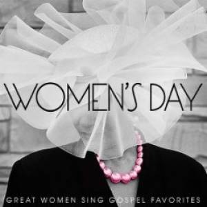 Women's Day:Great Women Sing Gospel Favourites