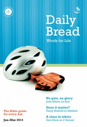 Daily Bread January March 2014