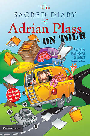 The Sacred Diary of Adrian Plass, on Tour