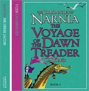 "The Voyage of the ""Dawn Treader"" : Complete & Unabridged"