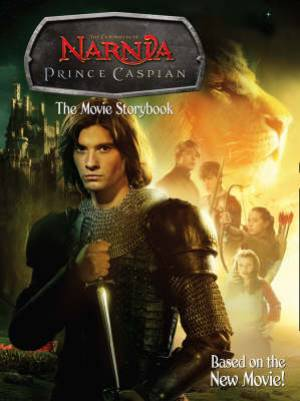 Prince Caspian The Movie Storybook