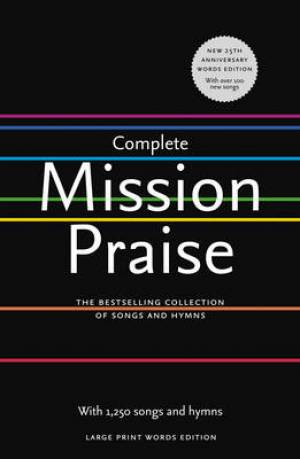 Complete Mission Praise Words Large Print