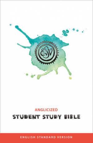ESV Student Study Bible: Anglicised, Hardback