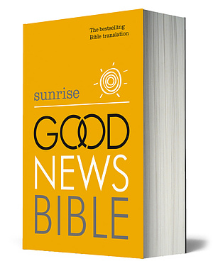 Sunrise Good News Bible: Hardback, Anglicised