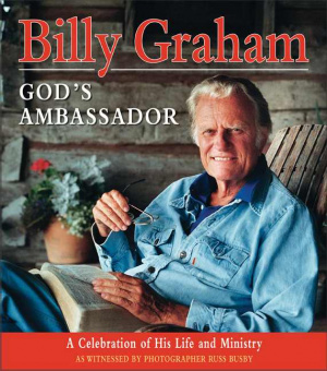 Billy Graham Gods Ambassador