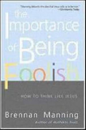 Importance Of Being Foolish Pb