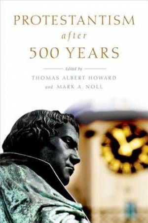 Protestantism After 500 Years