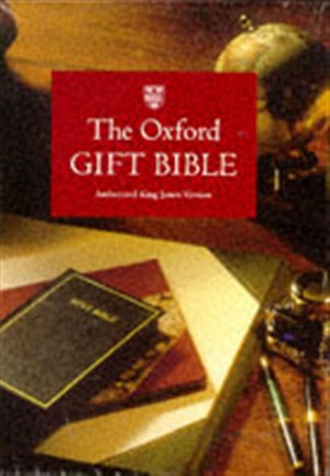 Bible : Authorized King James Version Oxford Gift Bible