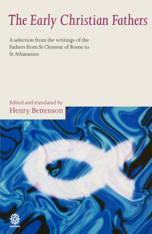 The Early Christian Fathers: Selection from the Writings of the Fathers from St.Clement of Rome to St.Athanasius