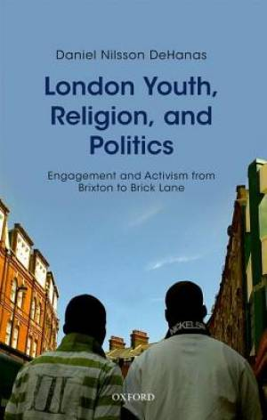London Youth, Religion, and Politics