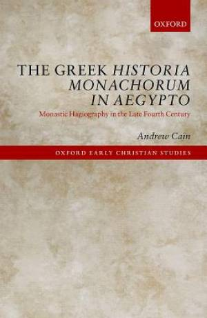 The Greek Historia Monachorum in Aegypto