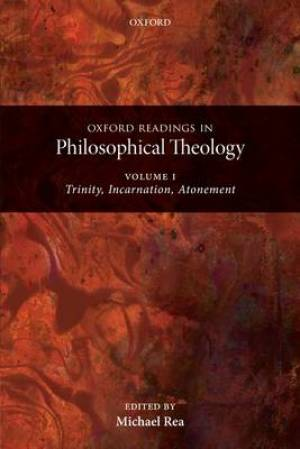 Oxford Readings in Philosophical Theology
