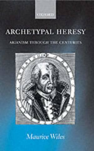 Archetypal Heresy