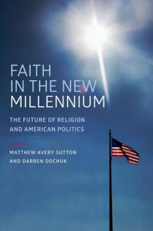 Faith in the New Millennium