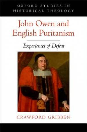 John Owen and English Puritanism
