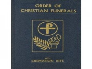Order of Christian Funerals Vigil and Funeral Mass