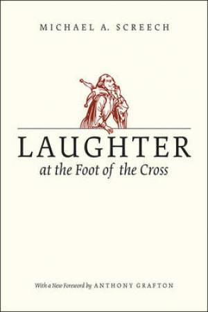 Laughter at the Foot of the Cross