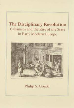 The Disciplinary Revolution
