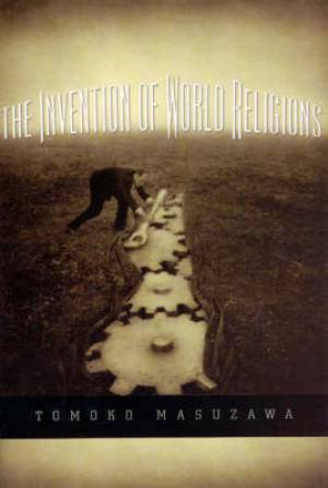 The Invention of World Religions