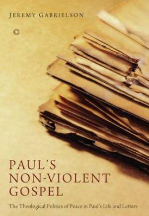 Paul's Non-Violent Gospel