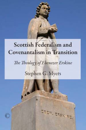 Scottish Federalism and Covenantalism in Transition