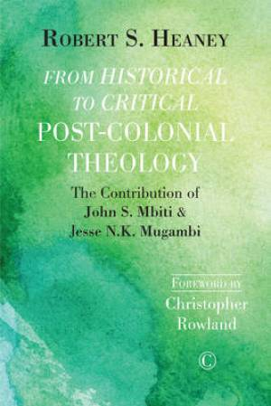 From Historical to Critical Post-Colonial Theology
