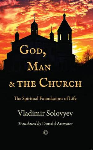 God, Man and the Church