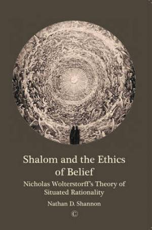 Shalom and the Ethics of Belief