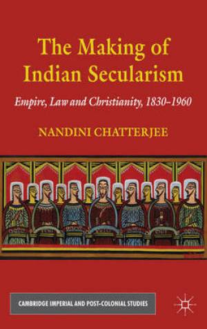 The Making of Indian Secularism