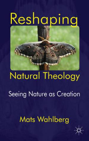 Reshaping Natural Theology