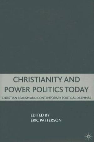 Christianity and Power Politics Today