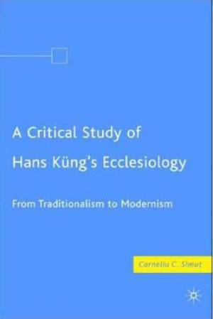 A Critical Study of Hans Kung's Ecclesiology