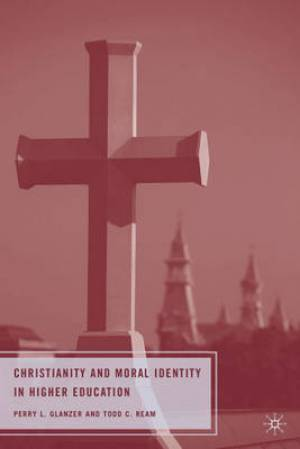 Christianity and Moral Identity in Higher Education